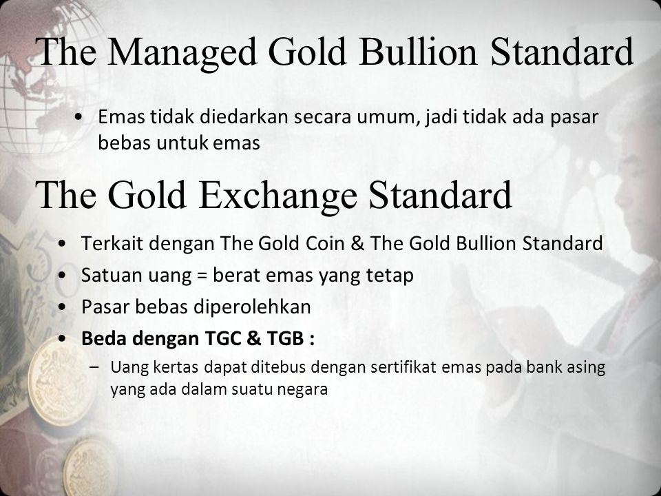 The Managed Gold Bullion Standard