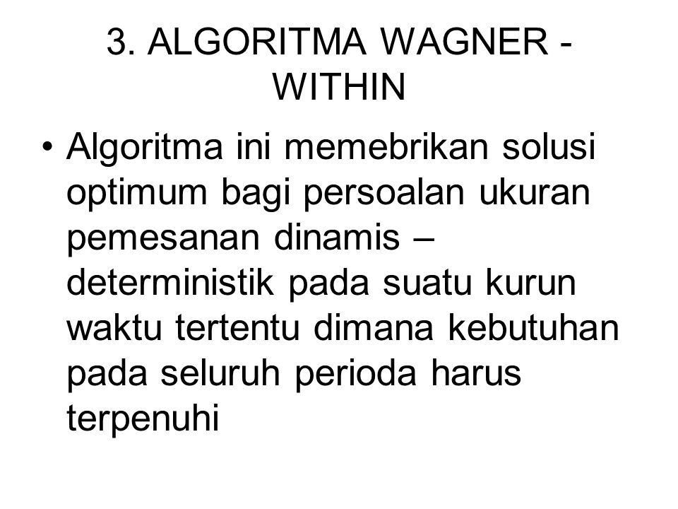 3. ALGORITMA WAGNER - WITHIN