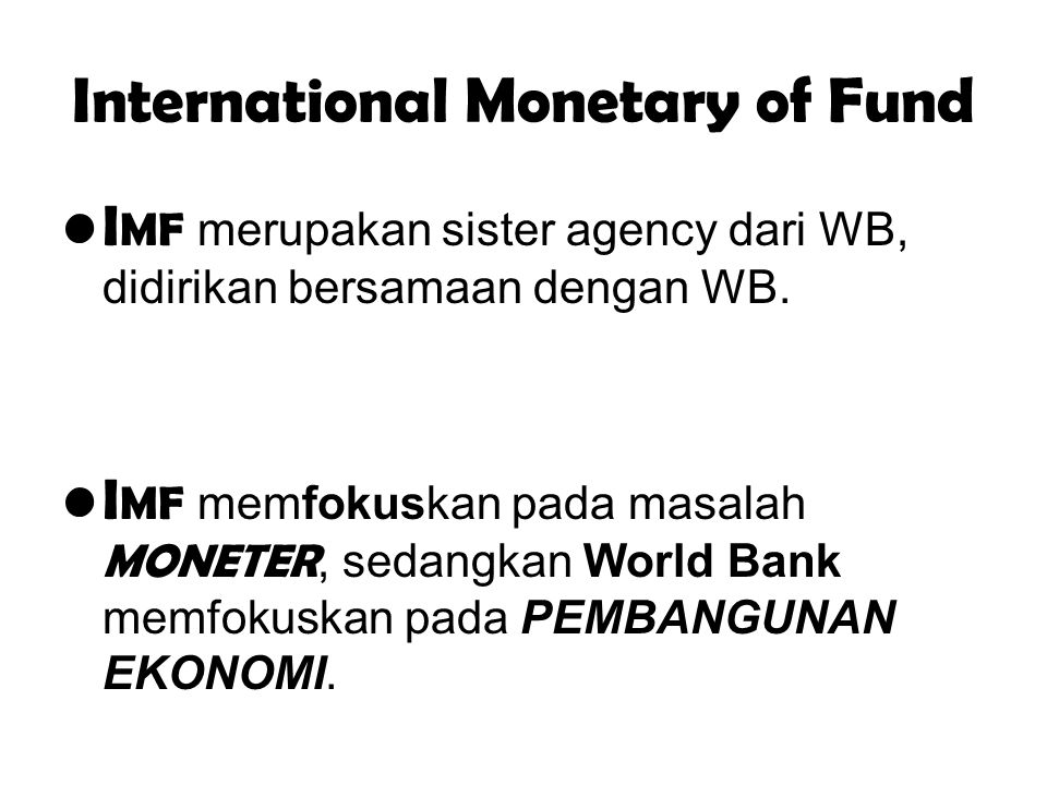 International Monetary of Fund