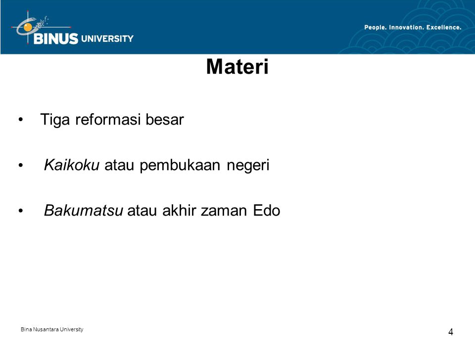 Materi Tiga reformasi besar Kaikoku atau pembukaan negeri