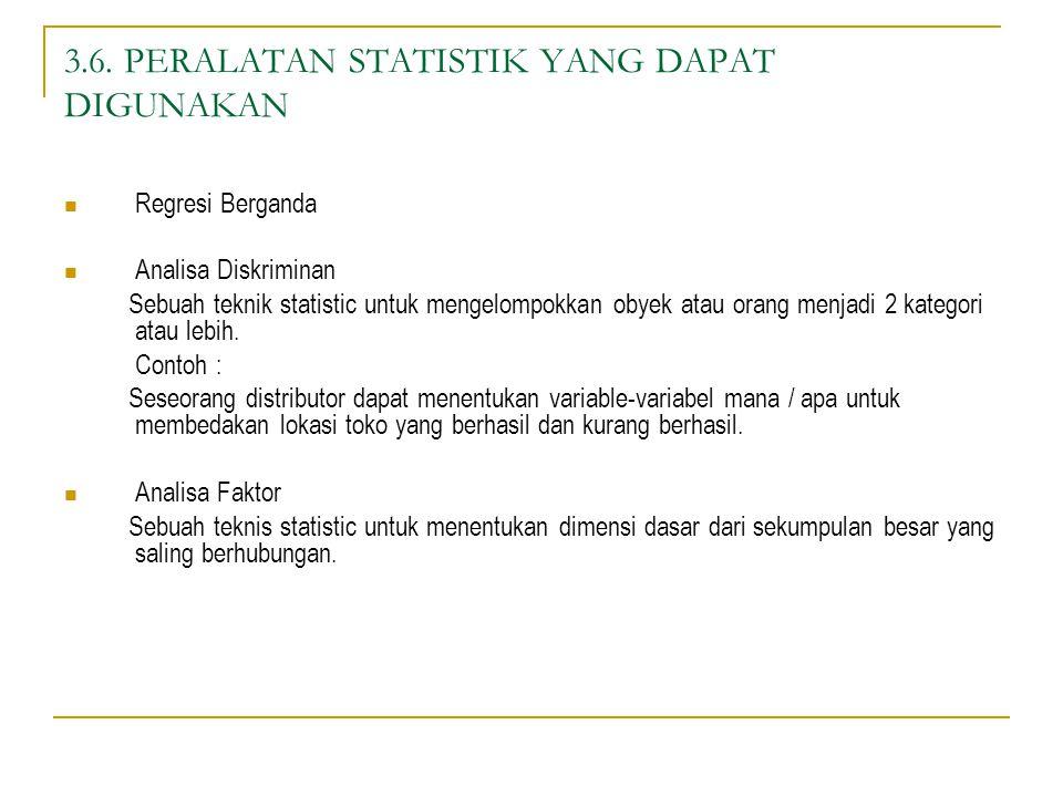 3.6. PERALATAN STATISTIK YANG DAPAT DIGUNAKAN