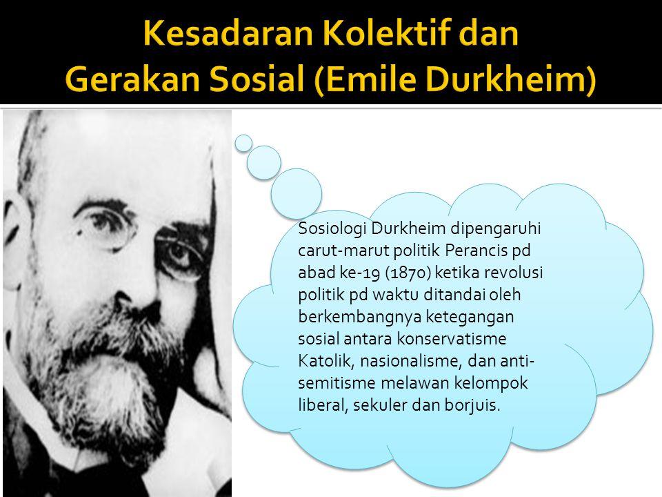 Kesadaran Kolektif dan Gerakan Sosial (Emile Durkheim)