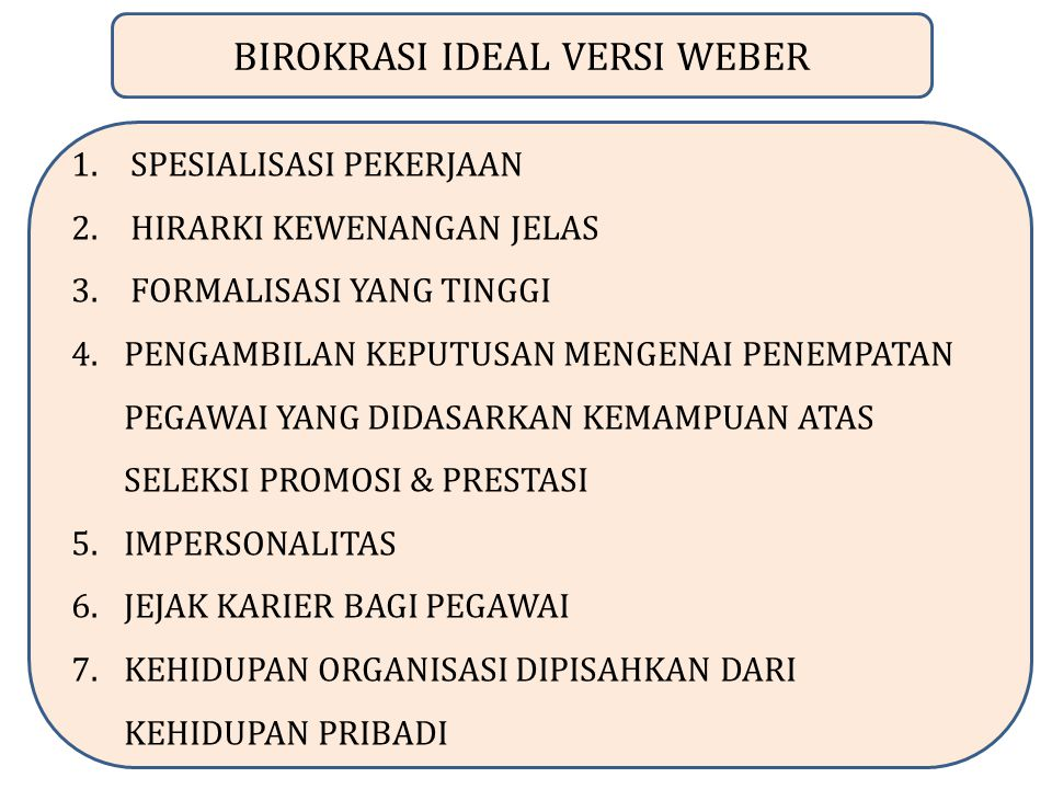 BIROKRASI IDEAL VERSI WEBER