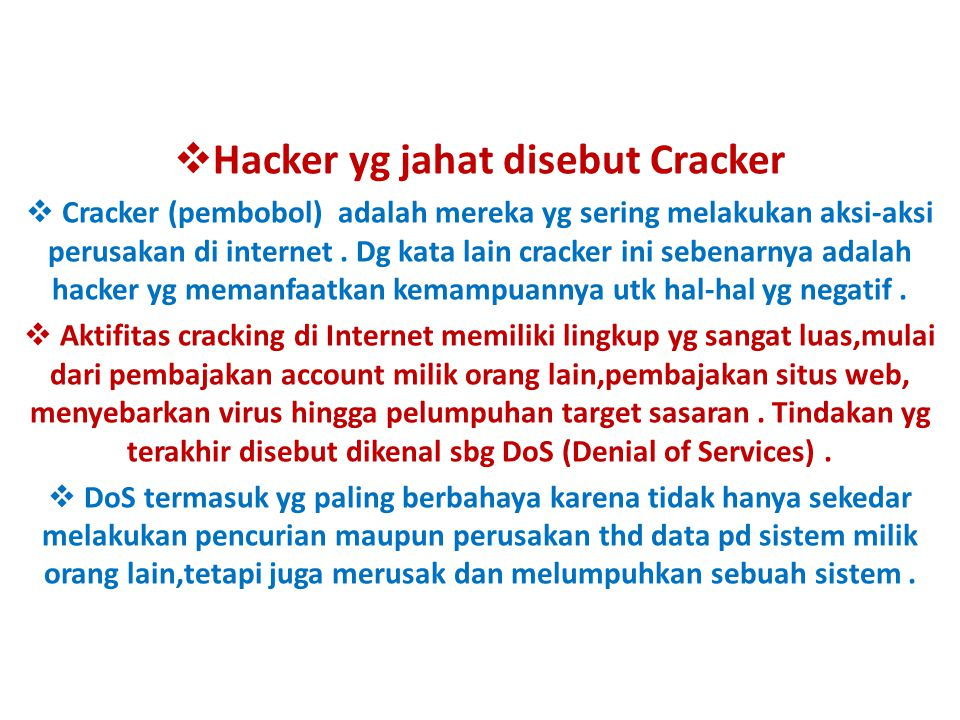Hacker yg jahat disebut Cracker