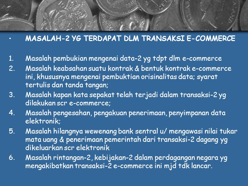 MASALAH-2 YG TERDAPAT DLM TRANSAKSI E-COMMERCE