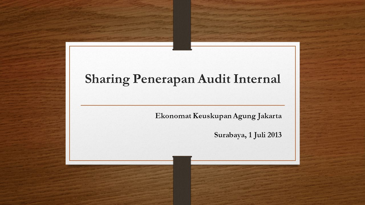 Sharing Penerapan Audit Internal