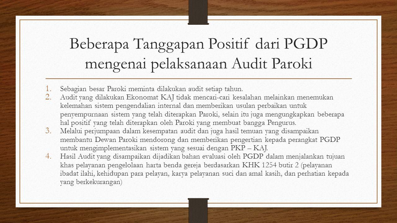 Beberapa Tanggapan Positif dari PGDP mengenai pelaksanaan Audit Paroki