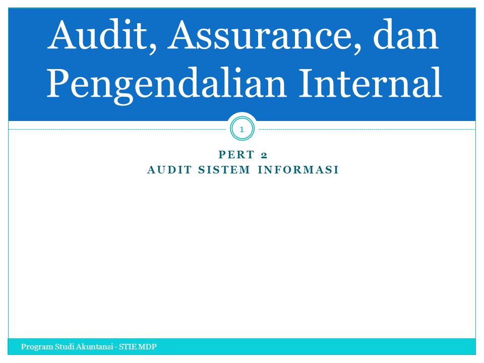 Audit, Assurance, dan Pengendalian Internal