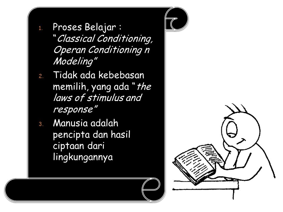 Proses Belajar : Classical Conditioning, Operan Conditioning n Modeling