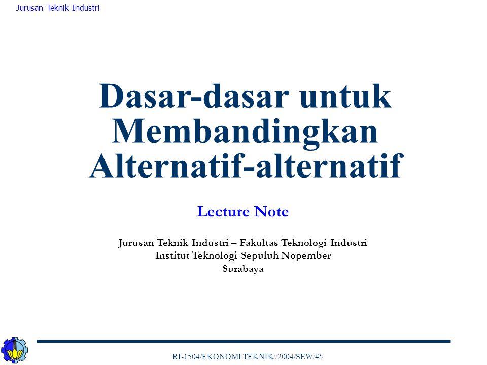 Dasar-dasar untuk Membandingkan Alternatif-alternatif