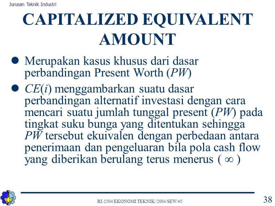 CAPITALIZED EQUIVALENT AMOUNT