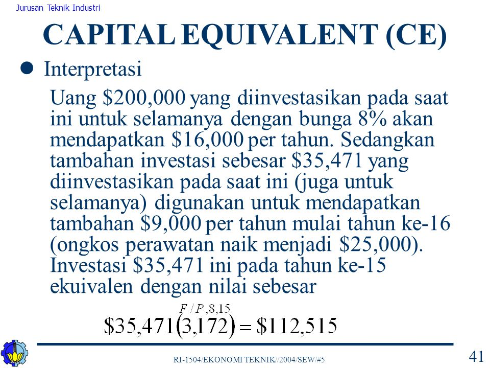 CAPITAL EQUIVALENT (CE)