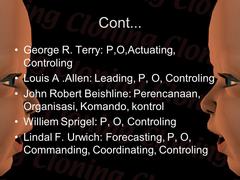 Cont... George R. Terry: P,O,Actuating, Controling