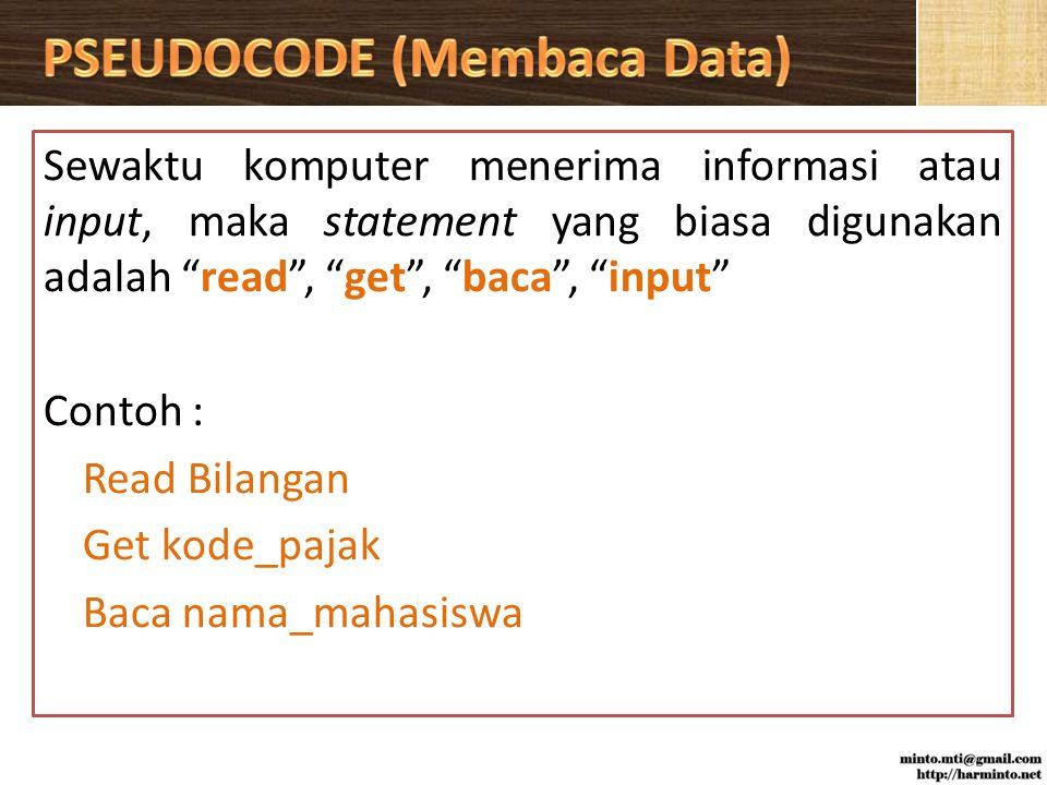 PSEUDOCODE (Membaca Data)