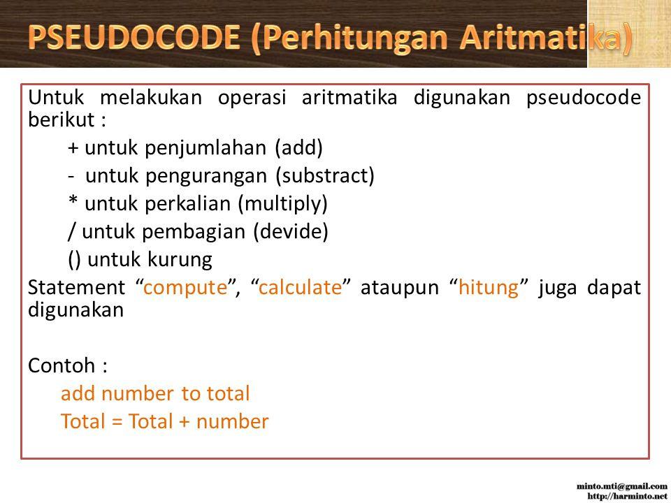 PSEUDOCODE (Perhitungan Aritmatika)
