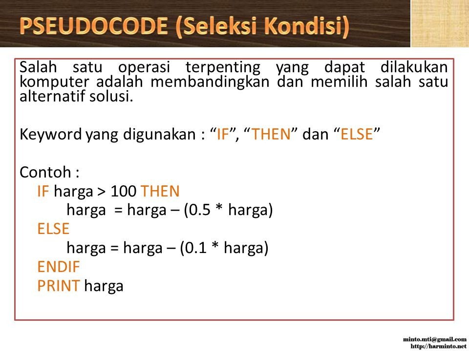 PSEUDOCODE (Seleksi Kondisi)
