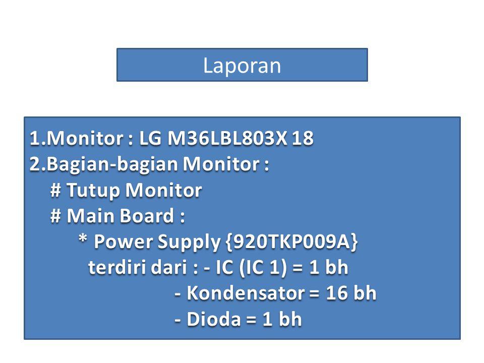Laporan Monitor : LG M36LBL803X 18 Bagian-bagian Monitor :