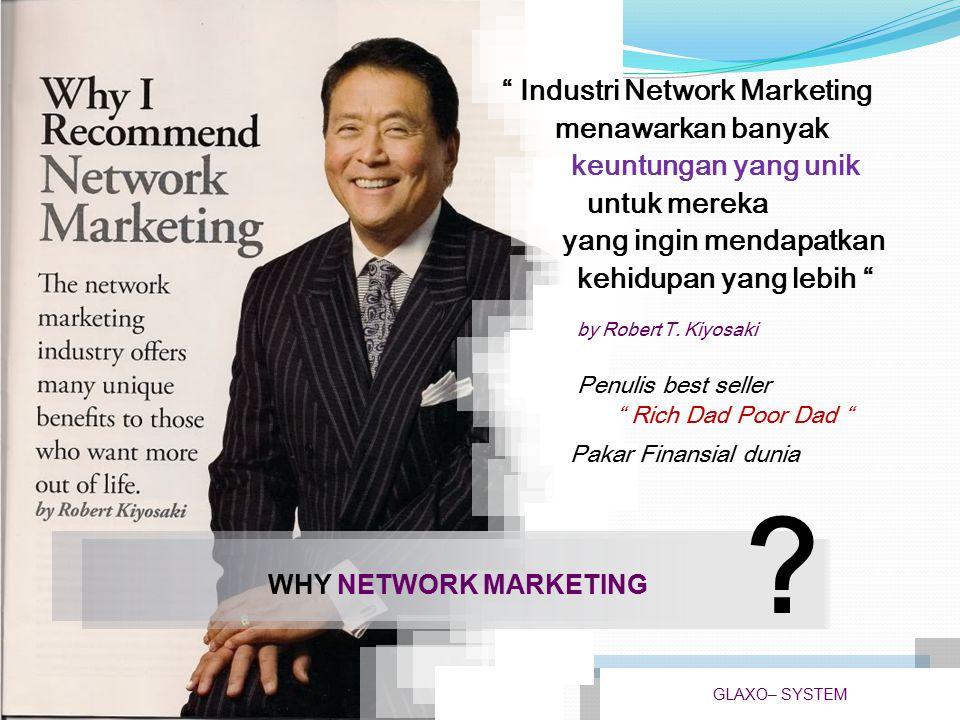 Industri Network Marketing menawarkan banyak keuntungan yang unik
