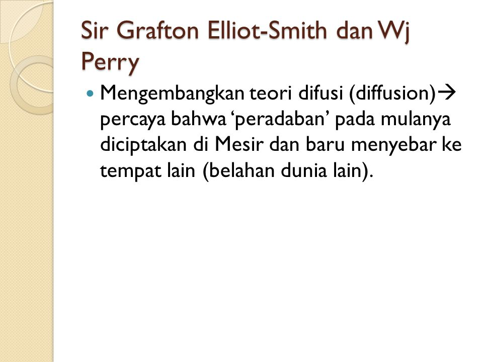 Sir Grafton Elliot-Smith dan Wj Perry