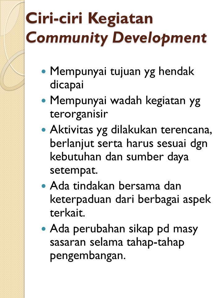 Ciri-ciri Kegiatan Community Development