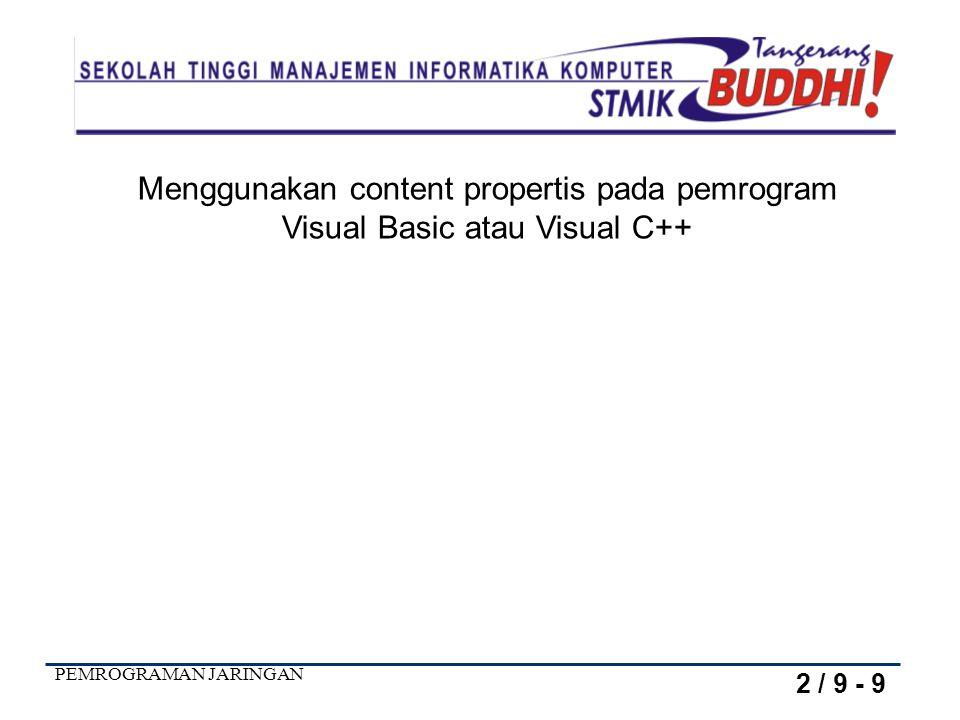 Menggunakan content propertis pada pemrogram Visual Basic atau Visual C++