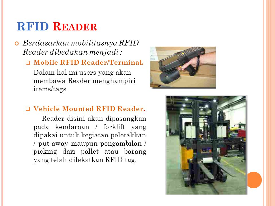 RFID Reader Berdasarkan mobilitasnya RFID Reader dibedakan menjadi :