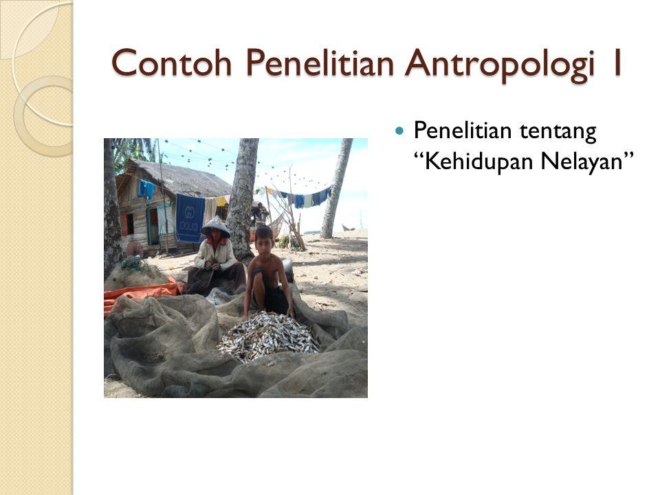 Contoh Penelitian Antropologi 1