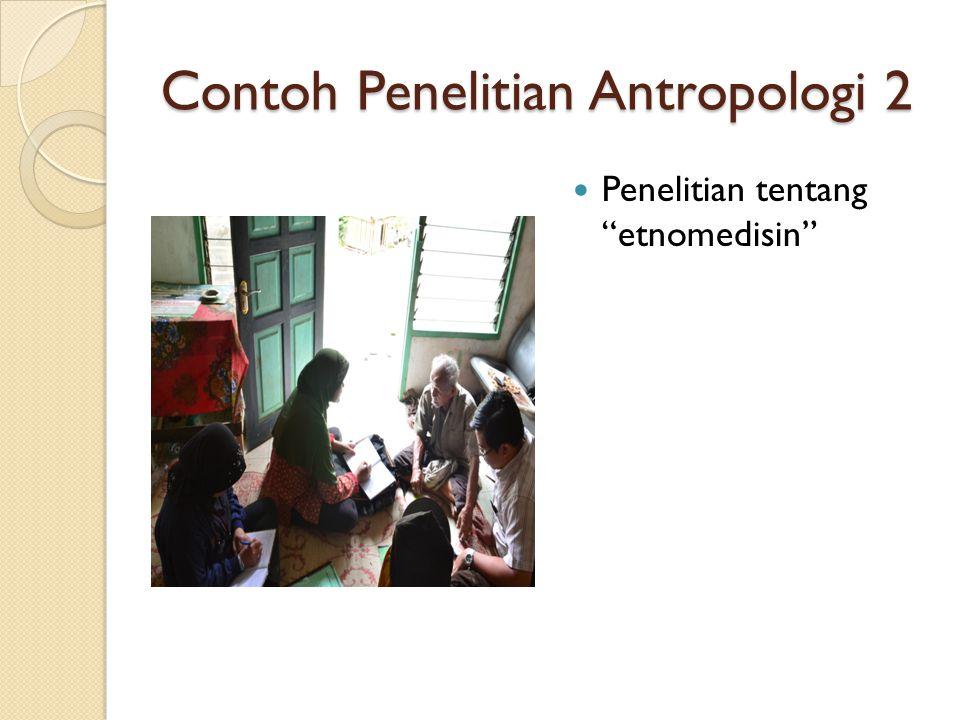 Contoh Penelitian Antropologi 2