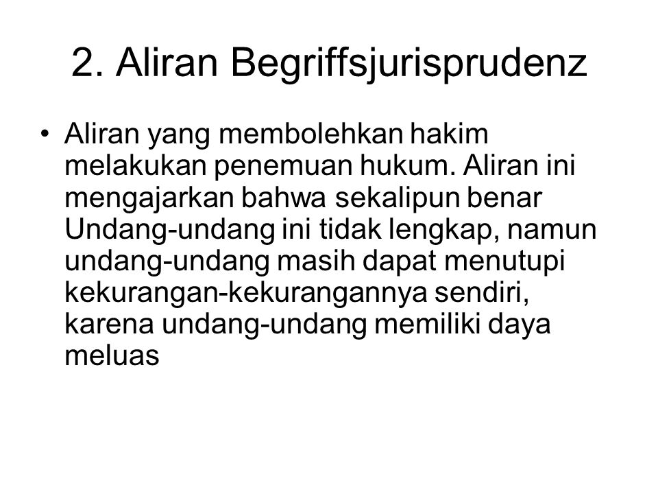 2. Aliran Begriffsjurisprudenz