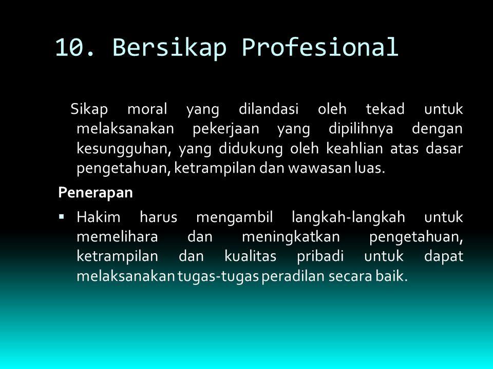 10. Bersikap Profesional
