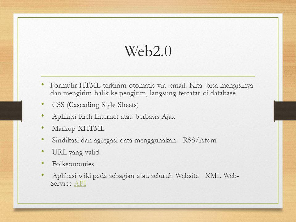 Web2.0 Formulir HTML terkirim otomatis via email. Kita bisa mengisinya dan mengirim balik ke pengirim, langsung tercatat di database.