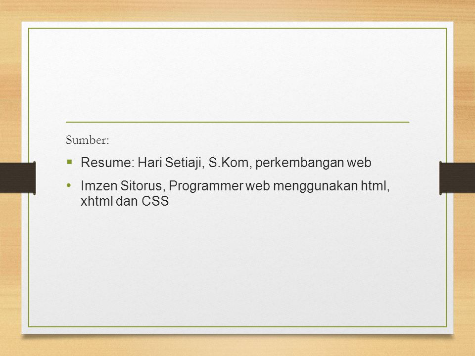 Sumber: Resume: Hari Setiaji, S.Kom, perkembangan web.
