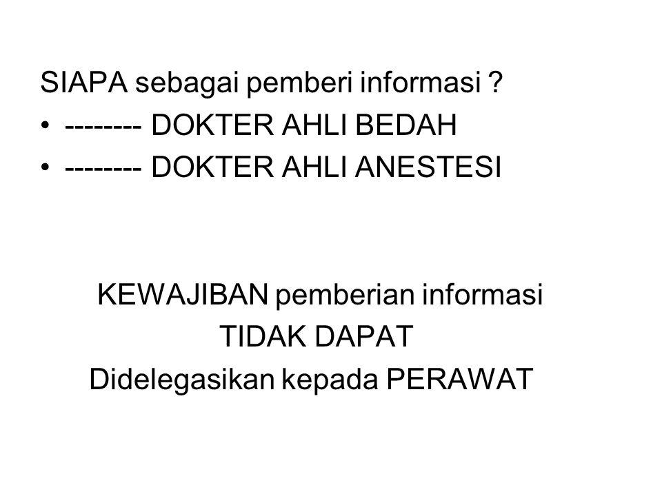 SIAPA sebagai pemberi informasi
