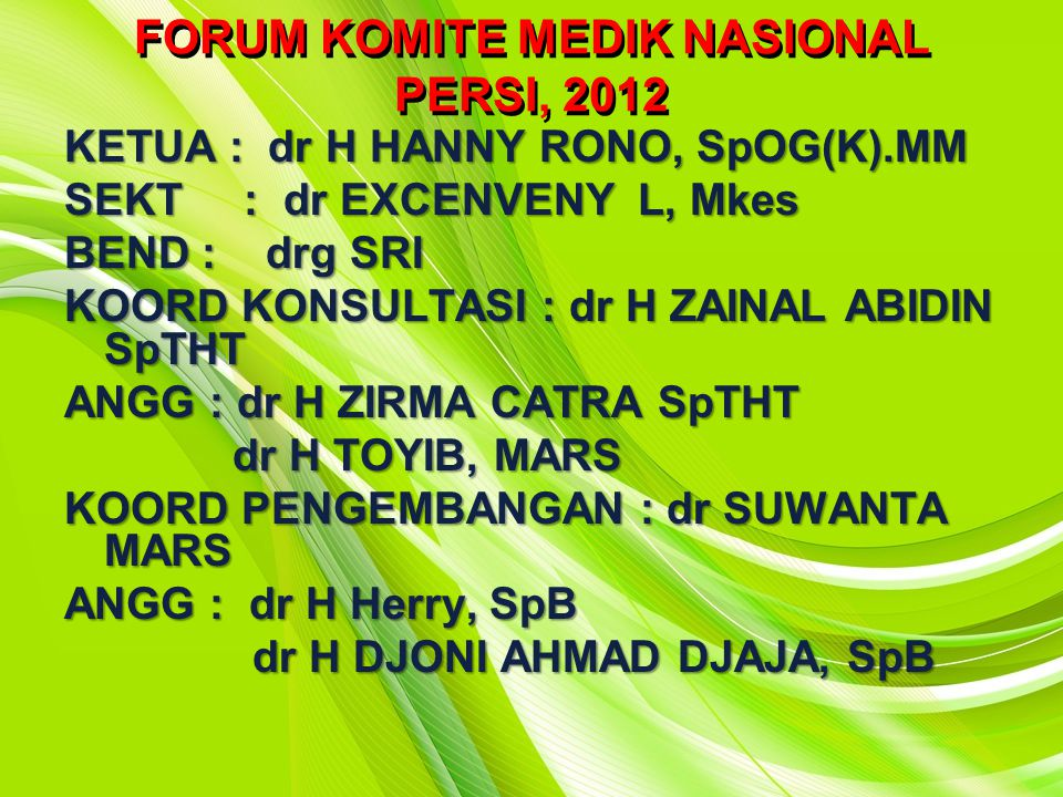 FORUM KOMITE MEDIK NASIONAL PERSI, 2012