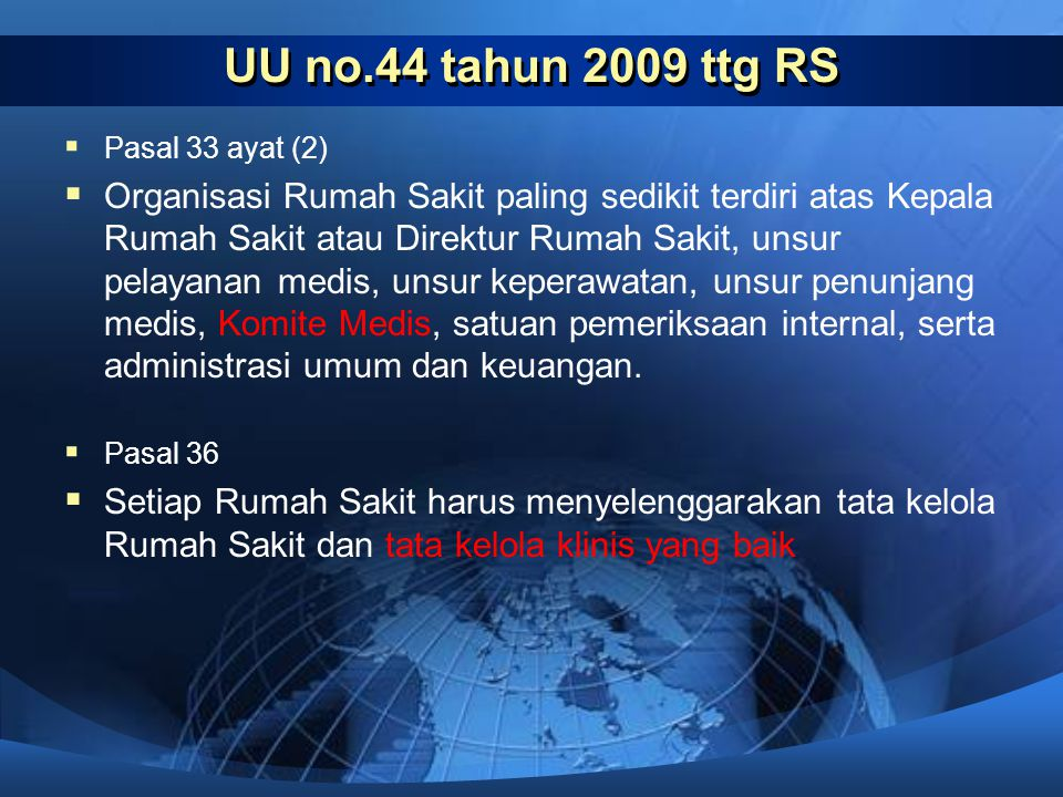 UU no.44 tahun 2009 ttg RS Pasal 33 ayat (2)