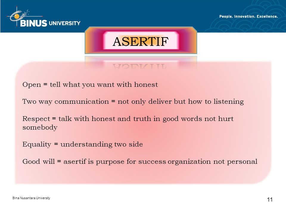 ASERTIF Open = tell what you want with honest