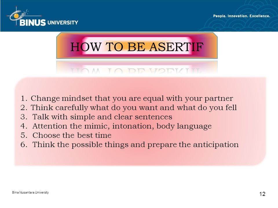 HOW TO BE ASERTIF Change mindset that you are equal with your partner