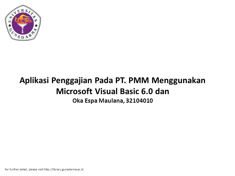 Aplikasi Penggajian Pada PT. PMM Menggunakan Microsoft Visual Basic 6