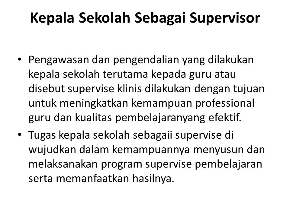 Kepala Sekolah Sebagai Supervisor