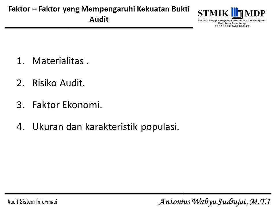 Faktor – Faktor yang Mempengaruhi Kekuatan Bukti Audit