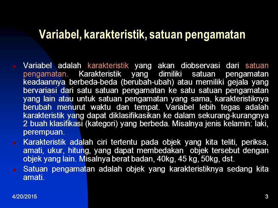 Variabel, karakteristik, satuan pengamatan