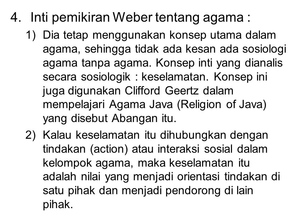 Inti pemikiran Weber tentang agama :