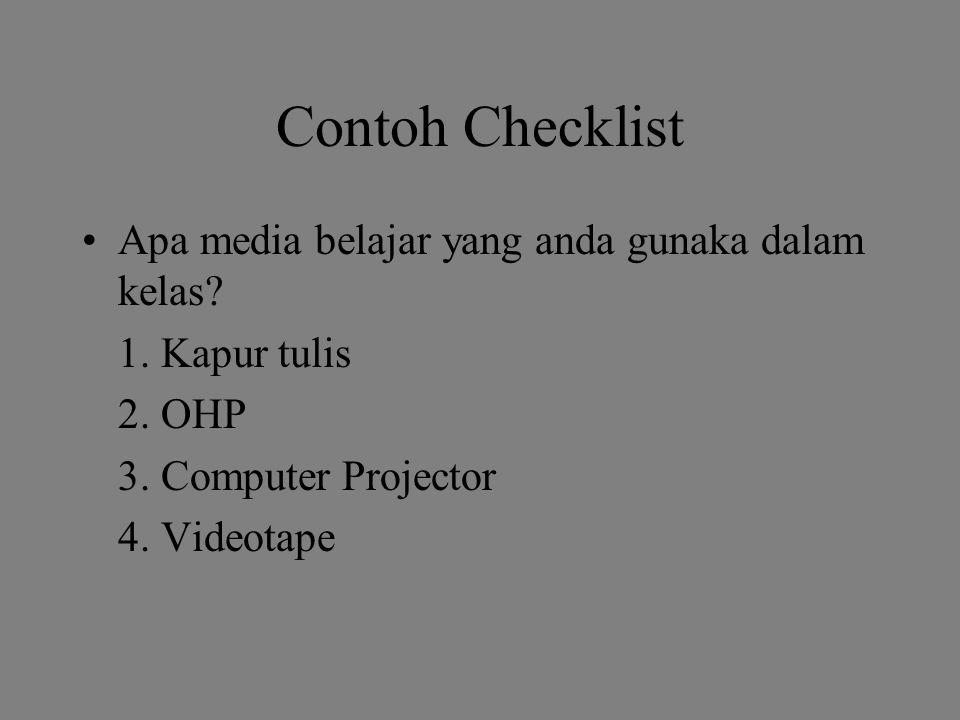 Contoh Checklist Apa media belajar yang anda gunaka dalam kelas