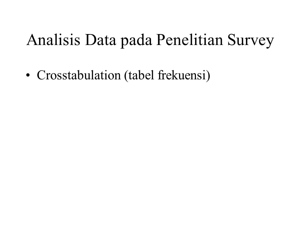 Analisis Data pada Penelitian Survey