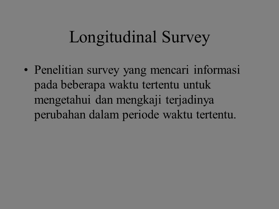 Longitudinal Survey