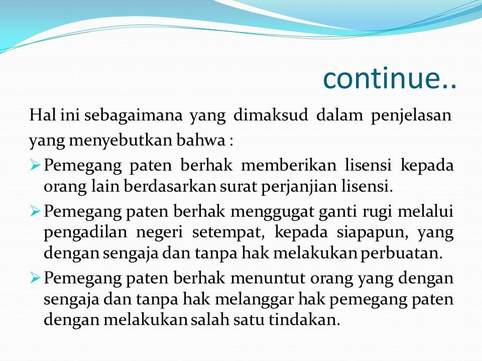 continue.. Hal ini sebagaimana yang dimaksud dalam penjelasan