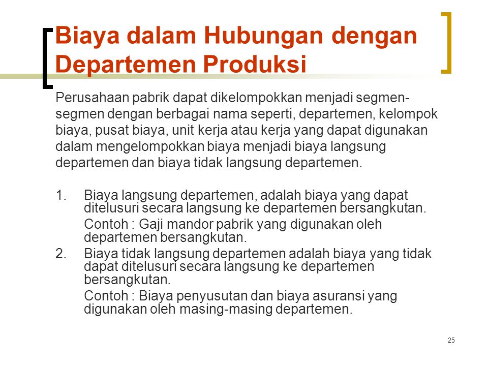 Biaya dalam Hubungan dengan Departemen Produksi