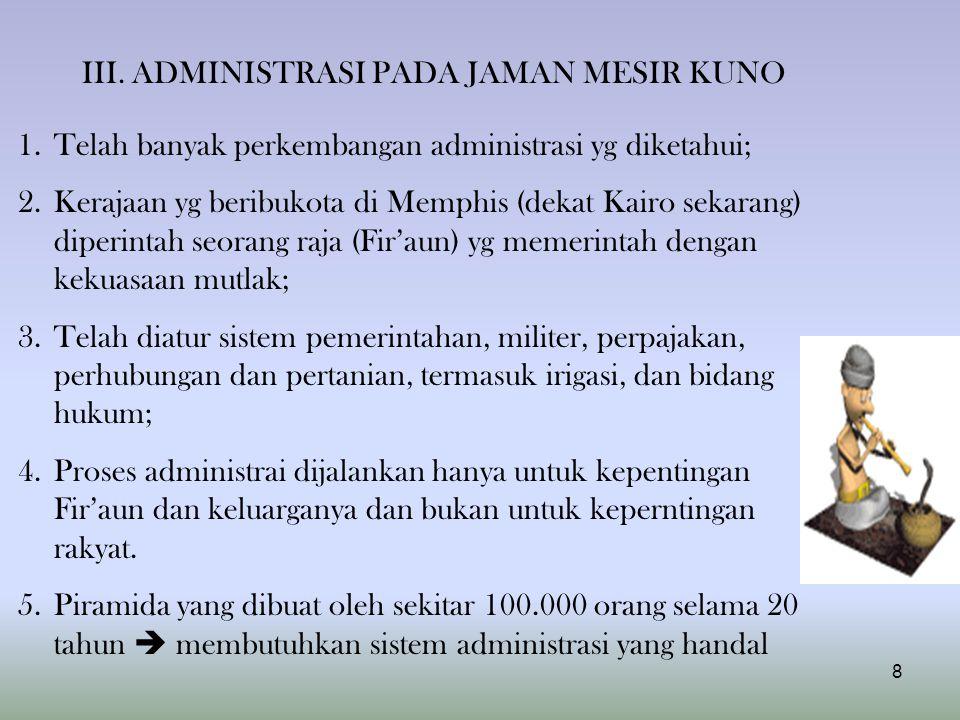 III. ADMINISTRASI PADA JAMAN MESIR KUNO