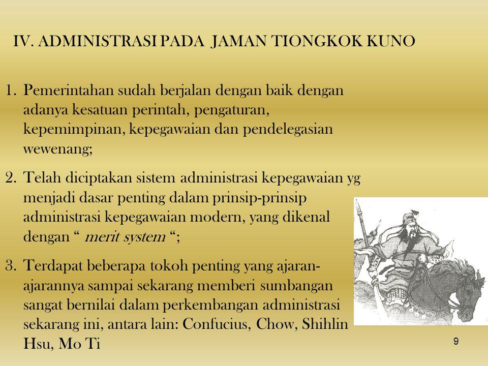 IV. ADMINISTRASI PADA JAMAN TIONGKOK KUNO