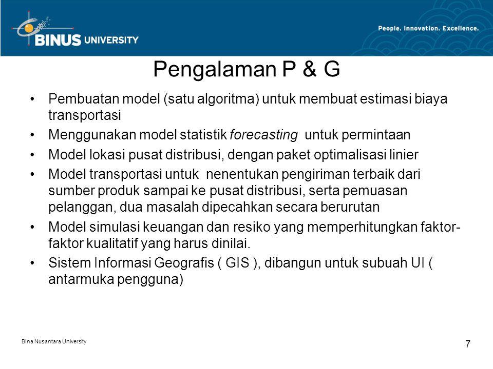 Pengalaman P & G Pembuatan model (satu algoritma) untuk membuat estimasi biaya transportasi.